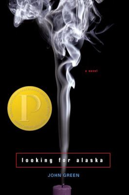 Looking for Alaska : a novel