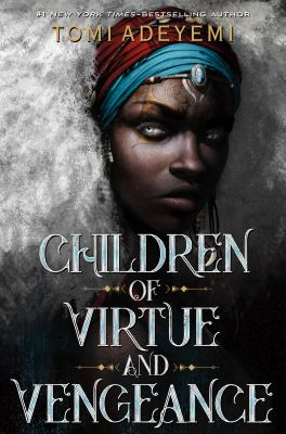 Children of virtue and vengeance / Legacy of Orisha Book 2