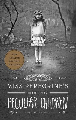 Miss Peregrine's Home for Peculiar Children -- Miss Peregrine bk 1